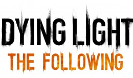 Dying Light The Following FI
